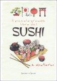 Il Piccolo Grande Libro del Sushi - Libro