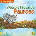 Il Piccolo Leopardo Pauroso — Libro