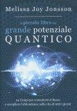 Il Piccolo Libro del Grande Potenziale Quantico - Libro