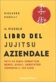 Il Piccolo Libro del Jujitsu Aziendale — Libro