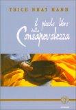 Il Piccolo Libro della Consapevolezza  - Libro