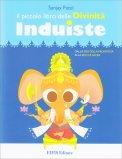 Il Piccolo Libro delle Divinità Induiste - Libro