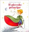 Il Piccolo Principe - Favola Illustrata - Libro