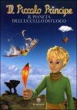 Il Piccolo Principe - Il Pianeta dell'uccello di Fuoco — Libro
