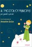 Il Piccolo Principe per Grandi e Piccini — Libro