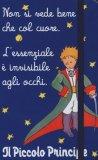 """Il Piccolo Principe - Quadernino  """"Non si Vede Bene che col Cuore""""  - Libro"""