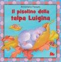 Il Pisolino della Talpa Luigina  - Libro