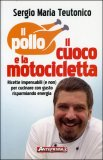 Il Pollo il Cuoco e la Motocicletta