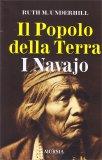 Il Popolo della Terra - I Navajo - Libro