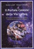 Il Portale Celeste della Via Lattea  - Libro