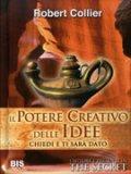 Il Potere Creativo delle Idee   - Libro