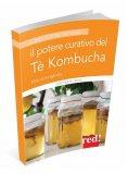 Il Potere Curativo del Tè Kombucha