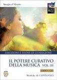 Il Potere Curativo della Musica - Vol. 3 - Libro + CD