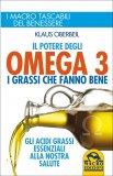 Il Potere degli Omega 3 - I Grassi che Fanno Bene  — Libro