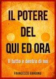 IL POTERE DEL QUI ED ORA — di Francesco Bandinu