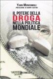 Il Potere della Droga nella Politica Mondiale - Libro