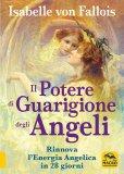 Il Potere di Guarigione degli Angeli — Libro