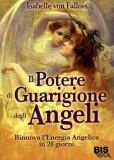 Il Potere di Guarigione degli Angeli - Vecchia Edizione - Libro