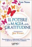 Il Potere e la Magia della Gratitudine - Libro