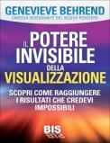 eBook - Il Potere Invisibile Della Visualizzazione - Pdf