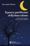 Il Potere Purificante della Luna Calante — Libro