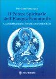 Il Potere Spirituale dell'Energia Femminile — Libro