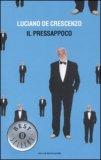Il Pressappoco — Libro