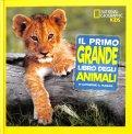 Il Primo Grande Libro degli Animali - Libro