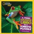 Il Primo Grande Libro della Foresta Pluviale — Libro