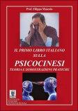 Il primo Libro Italiano sulla Psicocinesi