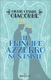 Il Principe Azzurro Non Esiste — Libro