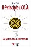 Principio Lola - La Perfezione Del Mondo Usato