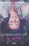 Il Problema è che ti Amo