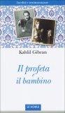 Il Profeta e il Bambino  - Libro