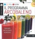 Il Programma Arcobaleno - Libro