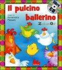 Il Pulcino Ballerino con CD Musicale