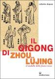 Il Qigong di Zhou Lüjing  - Libro