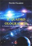 Il Quadro Olografico - Libro