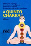 Il Quinto Chakra - CD Audio — Audiolibro CD Mp3