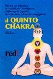 Il Quinto Chakra - CD Audio