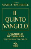 IL QUINTO VANGELO Il Vangelo di Tommaso - Con testo copto a fronte di Mario Pincherle