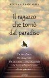 Il Ragazzo che Tornò dal Paradiso  - Libro