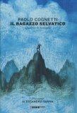 Il Ragazzo Selvatico - Libro
