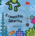 Il Ranocchio Salterino - Scorri e Gioca  — Libro