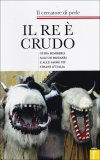 Il Re è Crudo  - Libro