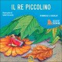Il Re Piccolino  - Libro