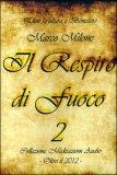 IL RESPIRO DI FUOCO 2 Collezione meditazioni audio  - Oltre il 2012 di Marco Milone