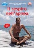 Il Respiro nell'Apnea + DVD