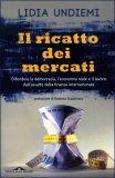 Il Ricatto dei Mercati  - Libro