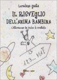 Il Risveglio dell'Anima Bambina  - Libro